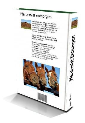 Inhalt Pferdemist kompostieren ebook